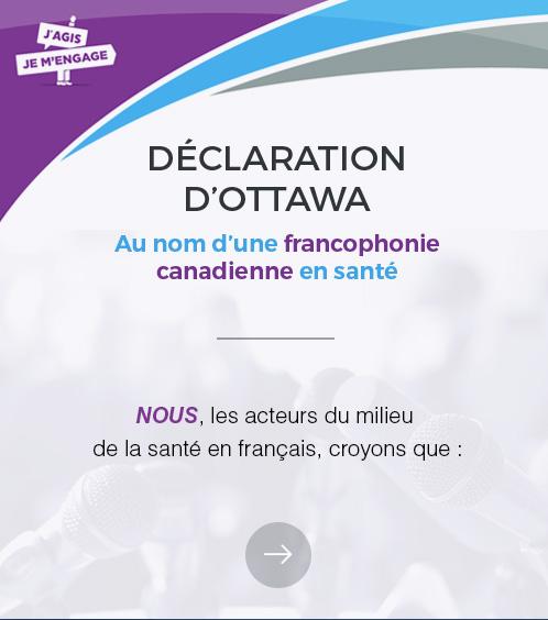 Déclaration d'Ottawa Au nom d'une francophonie en santé